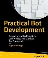 Practical Bot Development